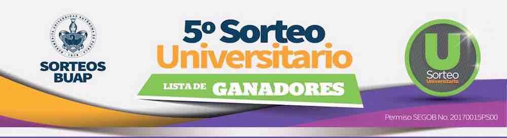 5to Sorteo BUAP Universitario | Lista de ganadores